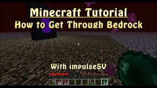 Minecraft How to Get Through Bedrock Tutorial (In Survival with no Mods/Works in 1.8+)
