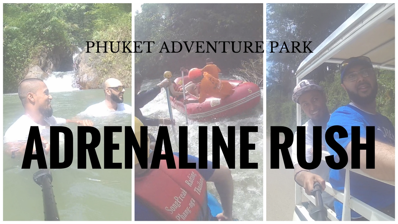ADRENALINE RUSH | Phuket Adventure Park |