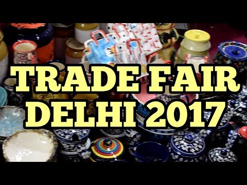 TRADE FAIR DELHI-2017(Pragati Maidan) (Shoes, Clothes, Crockery, Watches) | Vlog-1