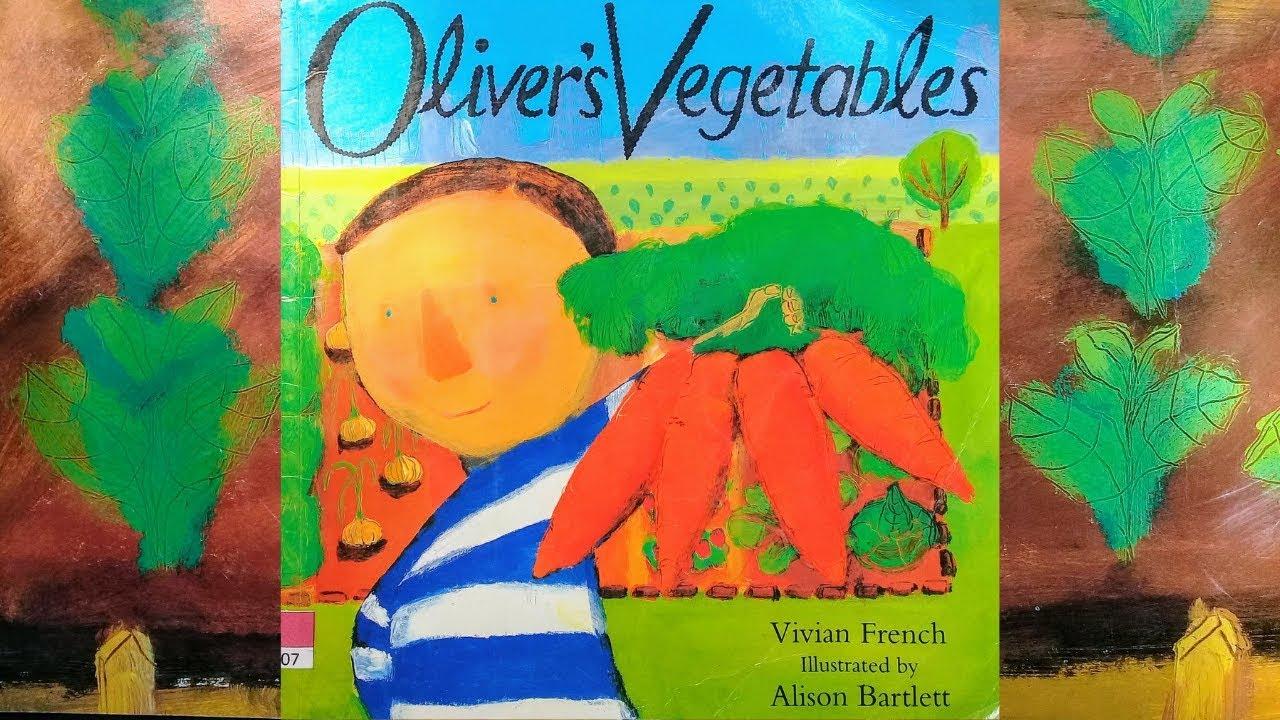 Oliver's Vegetables - Children's Books Read Aloud - YouTube