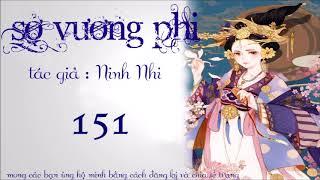 SỞ VƯƠNG PHI TẬP 151