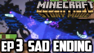 Minecraft Story Mode EPISODE 3 ENDING | SAD END DEATH! | Minecraft Story Mode ENDING Gameplay