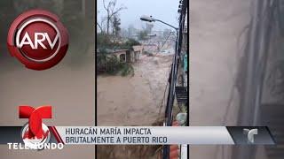 El huracán María devastó Puerto Rico | Al Rojo Vivo | Telemundo