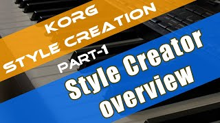 Korg style creation tutorial Part 1   style structure   style record mode interface