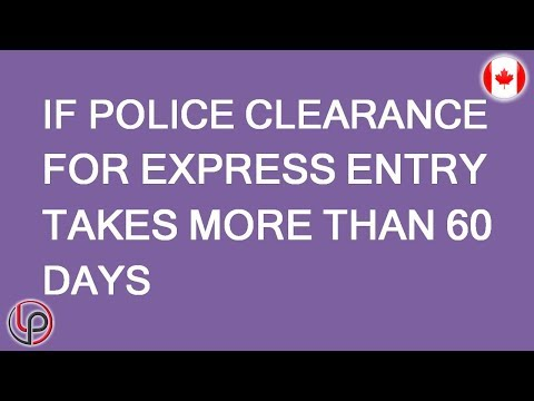What If You Cant Get A Police Clearance For Immigration In Time? LP Group