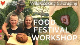 Food Festival Workshop: Wild Cooking & Foraging