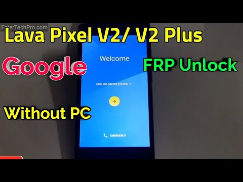 Lava Pixel V2/ V2 Plus FRP Unlock or Google Account Bypass Easy Trick  Without PC