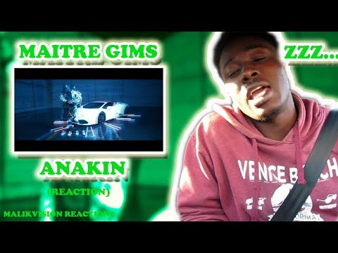 FRENCH RAP REACTION MAITRE GIMS- ANAKIN