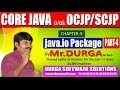 Core Java With OCJP/SCJP-java IO Package-Part 4    File I/O