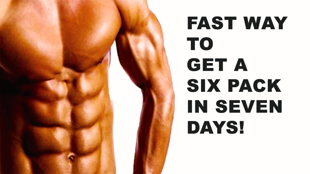 How to get a six pack fast  quickest way to get a six