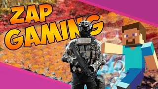 ZAP GAMING : Minecraft(bug), Roblox, BF4 (Carnages) & BO3