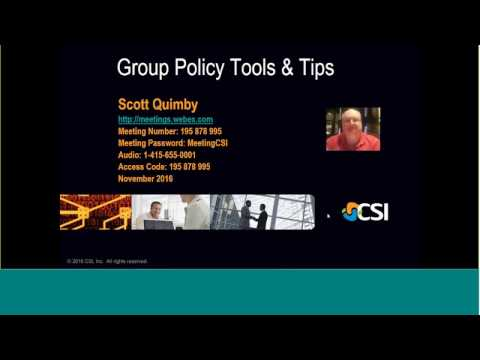 CSI Tech Talk Webinar   Group Policy Tools & Tips 20161114