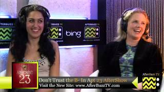 Don't Trust the B in Apartment 23 After Show w/ Eve Gordon S:2 E:5  | AfterBuzz TV