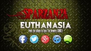 SPARZANZA - Euthanasia (Into the Sewers, 2003)