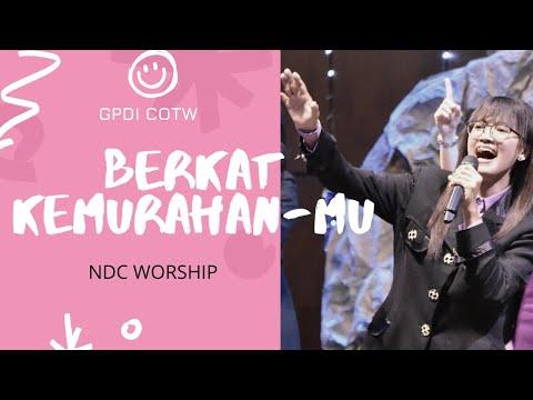 NDC WORSHIP - Berkat KemurahanMu At GPdI COTW Temanggung