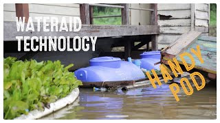 WaterAid Technology| Handy Pods - What is a Handy Pod? | WaterAid