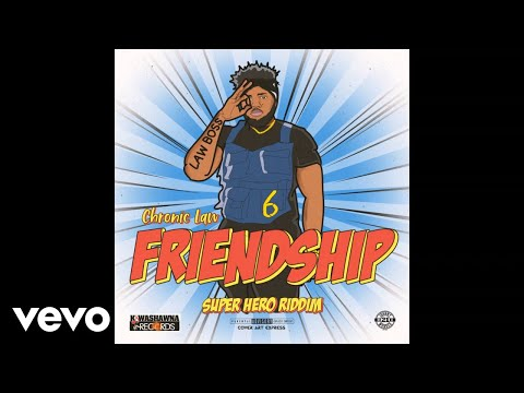 Chronic Law - Friendship (Official Audio)