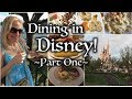 Disney Dining Part 1 - Experience our Top Recommendations!