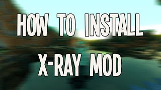 How To Install Minecraft X-Ray Mod [1.8.9] [1.8]