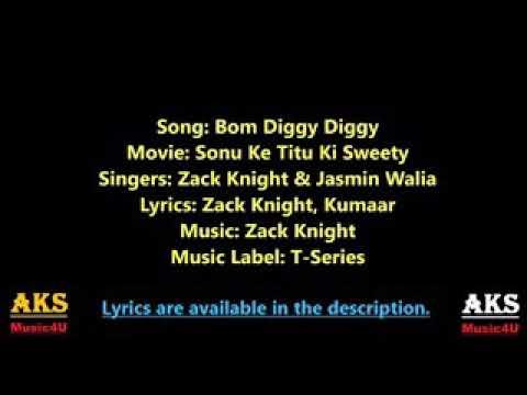 BOM DIGGY DIGGY (VIDEO)  ZACK KNIGHT I  JASMIN  WALIA LSONUKE TITU  KISWEETY