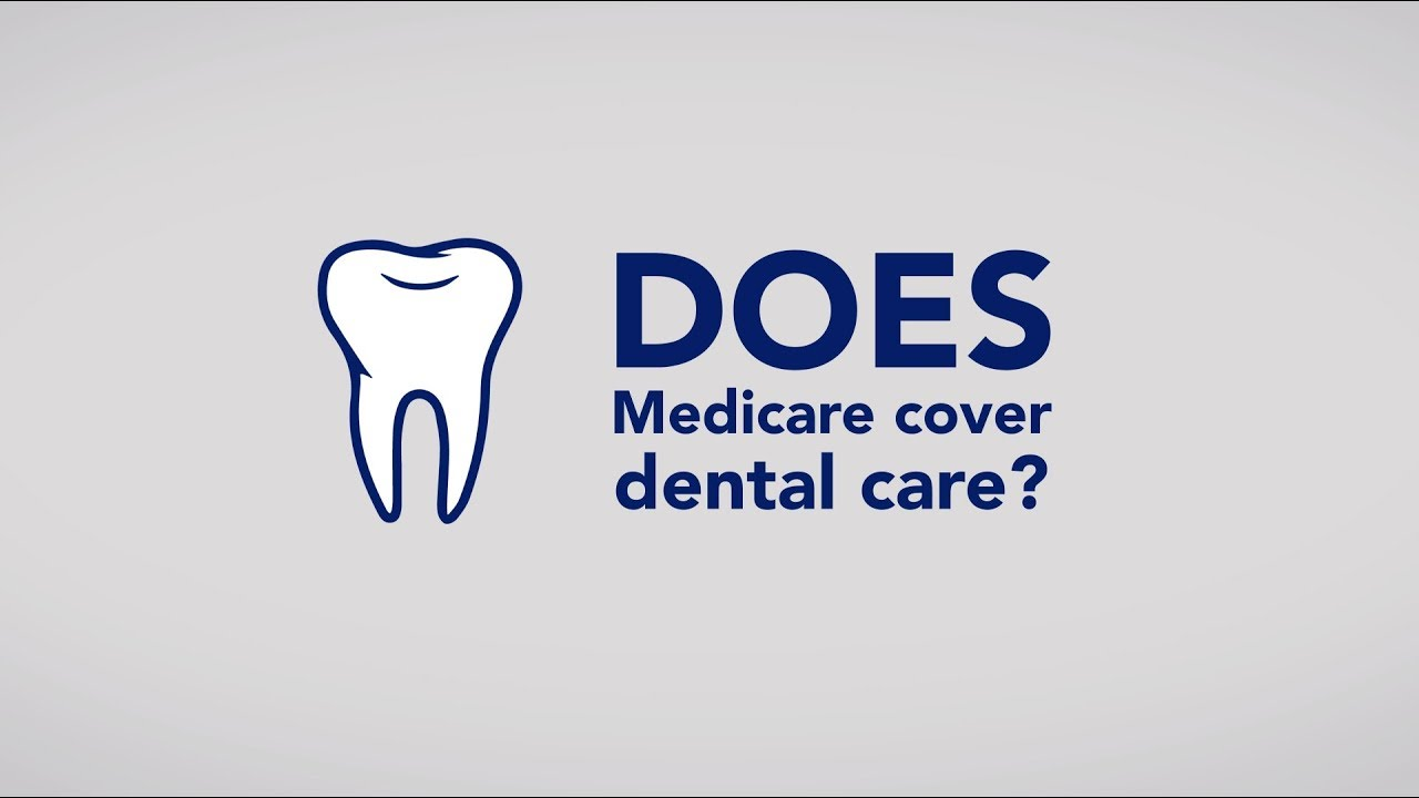 Medicare and dental care - Medicare Interactive
