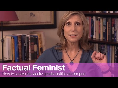 How to survive the wacky gender politics on campus | FACTUAL FEMINIST