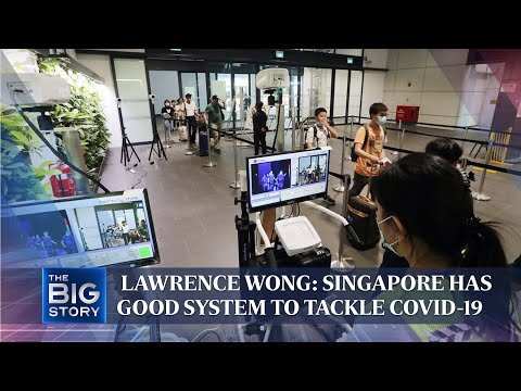 Lawrence Wong: Singapore has a good system to tackle Covid-19 | The Straits Times