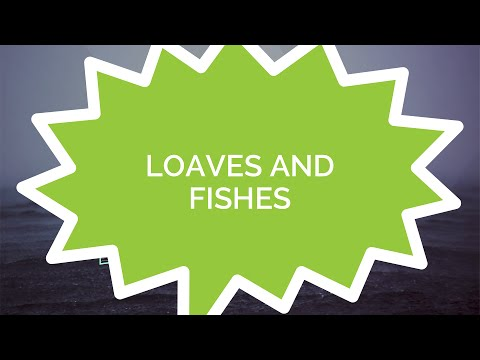 Jesus: The Series #4 - Loaves And Fishes
