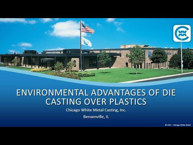 Webinar: Environmental Advantages of Die Casting over Plastics