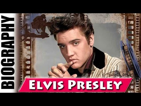 American Singer & Actor Elvis Presley - Biography and Life Story