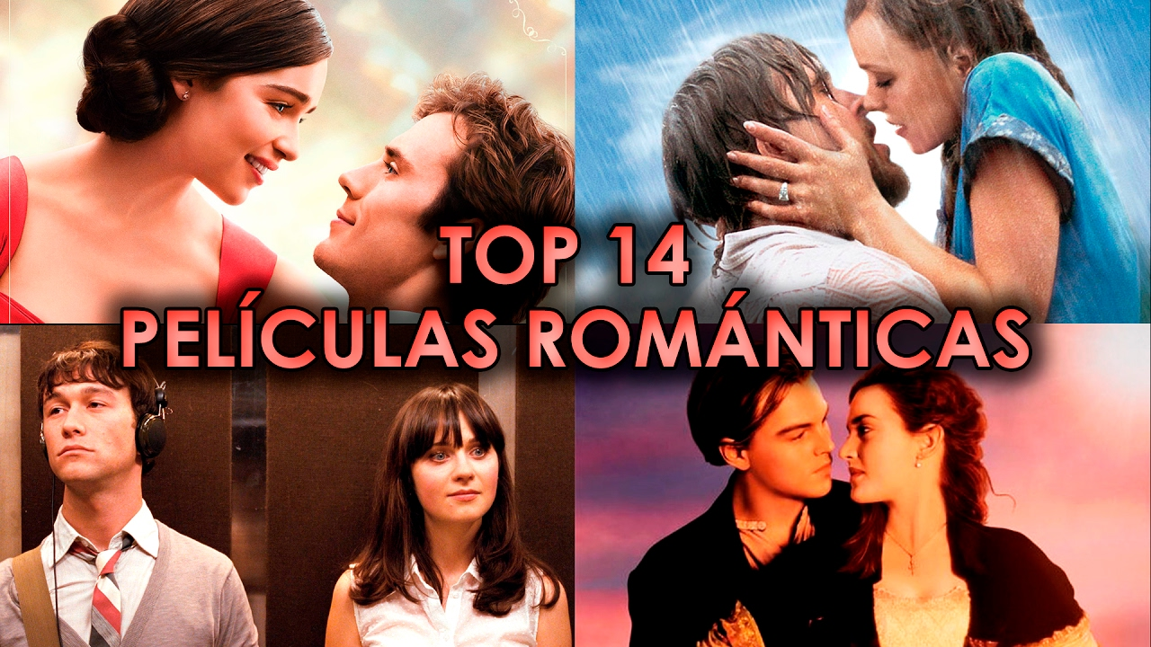 Top 14 Peliculas Romanticas Mejores Peliculas De Amor San Valentin Wow Que Pasa Youtube