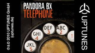 Pandora BX - Telephone (Hans-O-Matik Edit) [Official]