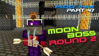 Modded Minecraft - Moon Dungeon Boss 2 [47]