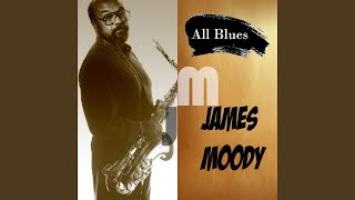 The Jazz Twist · James Moody All Blues, James Moody ℗ Lucas Records...