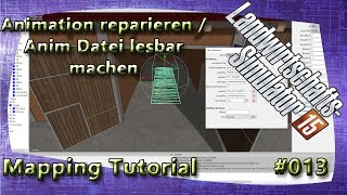 LS15 Giants Editor Map Tutorial #014 Animation reparieren / Anim Datei lesbar machen