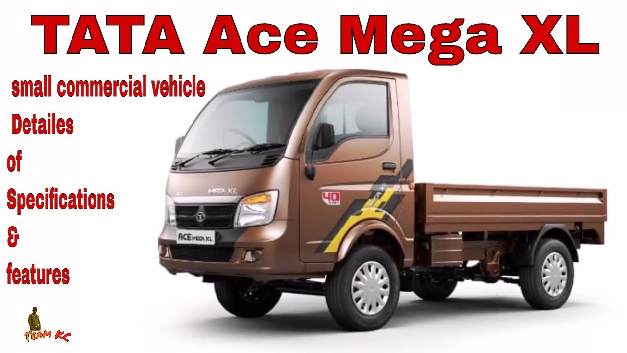 Tata ace mega xl small commercial vehicle detailes of tata ace mega xl small commercial vehicle detailes of specificationsfeatures aloadofball Image collections