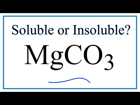 Is MgCO3 Soluble Or Insoluble In Water?