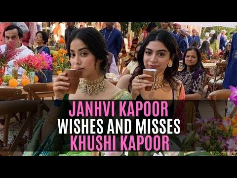 Janhvi Kapoor Wishes And Misses Birthday Girl Khushi Kapoor In The Most Heartwarming Way | SpotboyE Mp3