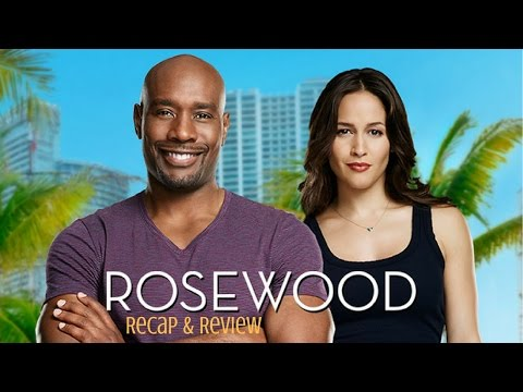 Rosewood S2EP09: Half-Life & Havana Nights Recap Review