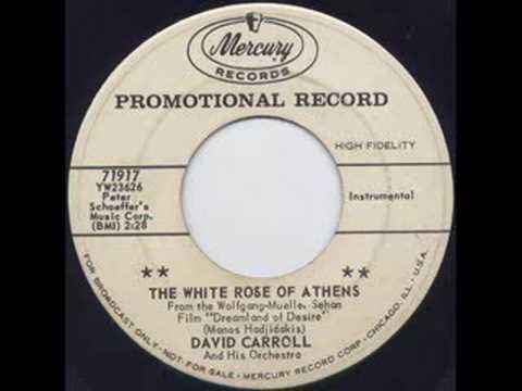 "David Carroll & His Orchestra ""The White Rose Of Athens"""