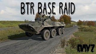 ARMA 2 DAYZ Epoch EP 14 : BTR Base Raid