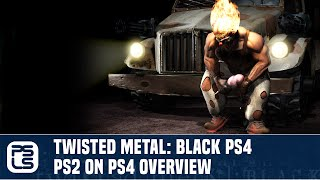 Twisted Metal: Black PS4 - PS2 on PS4 Revisited