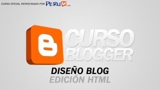 Crea tu Blog Facilmente - Diseño del Blog (Edicion HTML)