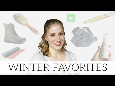 Winter Favorites | Green Beauty, Ethical Fashion, & Healthy Living