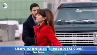 Ulan İstanbul 28. Bölüm Fragmanı