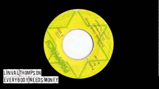Linval Thompson - EveryBody Needs Money + Dub
