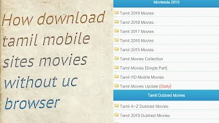 How to download Tamil movies download mobile in chrome without uc browser and download link