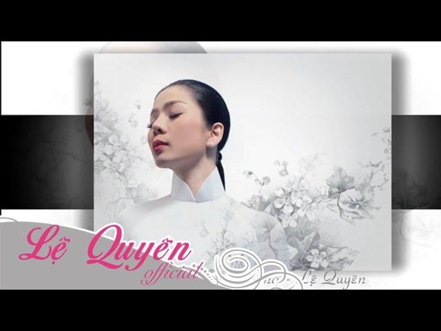 le-quyen-suong-lanh-chieu-ong-audio-official-le-quyen