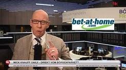 Bet-at-home - Kaufen Sie lieber die Aktie, als einen Wettschein! - Mick Knauff's Daily 09.02.2017