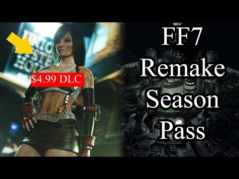 Final Fantasy VII Remake SEASON PASS: Will FF7 implement Games as SERVICES?